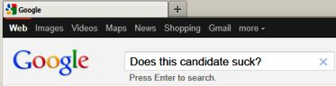 "Google search for ""Does this candidate suck?"""